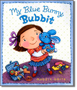 My Blue Bunny Bubbit, a book written and illustrated by Maggie Smith